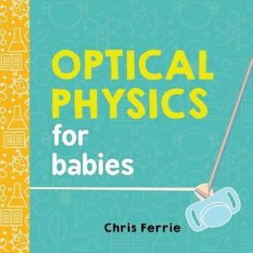 xoptical-physics-for-babies.jpg.pagespeed.ic.-MBriErF1B